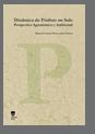 Dinâmica do Fósforo no Solo, Perspectiva Agronómica e Ambiental