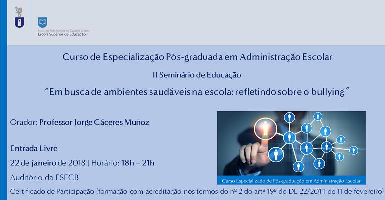 22 de janeiro | 18:00 horas | Auditório da ESECB