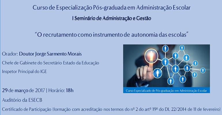 29 de março | 18:00 horas | Auditório da ESECB