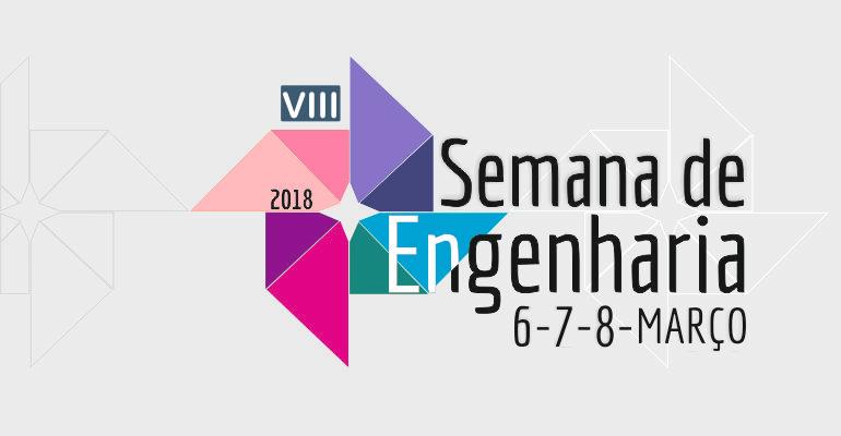Semana da Engenharia 2018 | 6 a 8 de março | ESTCB