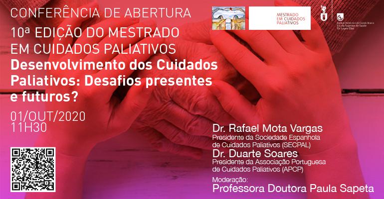 Conferência de abertura do Mestrado em Cuidados Paliativos